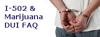 I-502 & Marijuana DUI Information